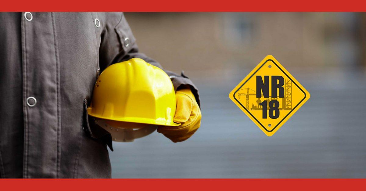 NR18: principais pontos que você precisa ficar atento